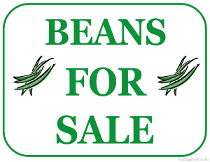 Beans For Sale Sign
