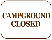 Campground Closed Sign