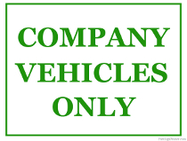 Company Vehicles Only Sign