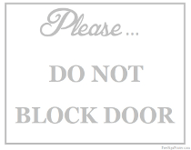 Do Not Block Door Sign