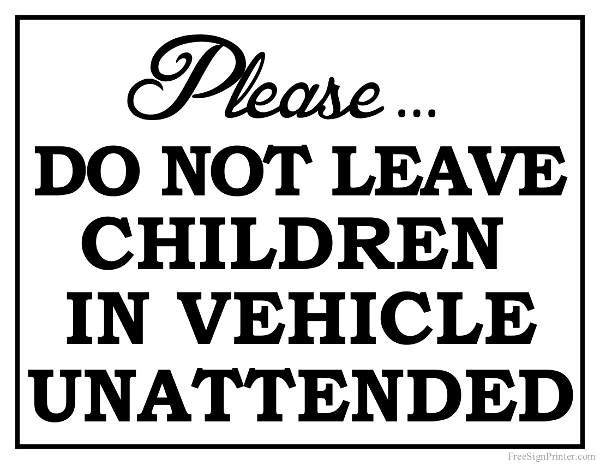 Printable Do Not Leave Children in Car Sign