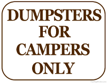 Dumpsters for Campers Only Sign