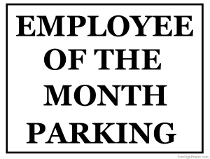 Employee of the Month Parking Sign