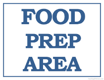 Food Prep Area Sign
