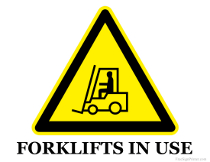 Forklift In Use Sign