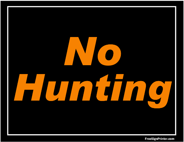 Road Signs For Sale >> Free No Hunting Sign - Printable Version 2