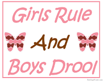 Girls Rule and Boys Drool Sign