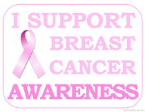 I support Breast Cancer Awareness Sign