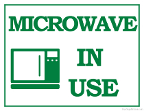 Microwave In Use Sign