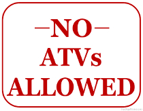 No ATVs Allowed Sign