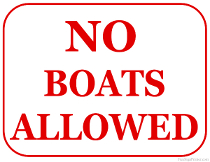 No Boats Allowed Sign