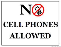 No Cell Phones Allowed Sign