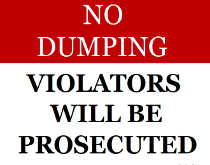 No Dumping Violators will Be Proscecuted Sign
