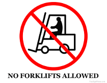 No Forklifts Allowed Sign