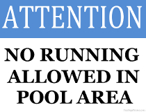 No Running Allowed in Pool Area Sign