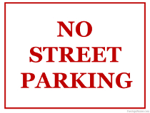 No Parking on the Street Sign