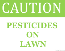 Pesticides On Lawn Sign