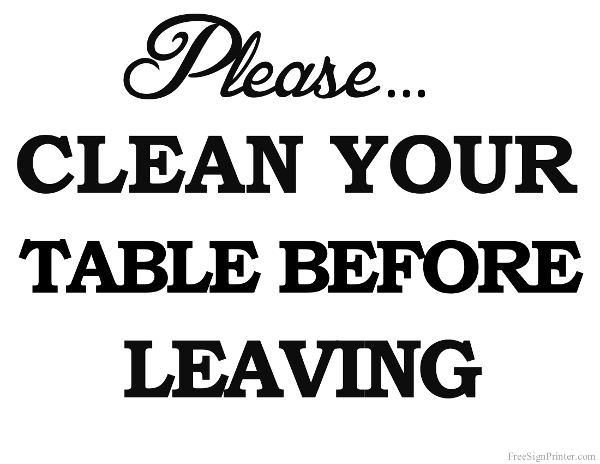 Printable Clean Your Table Before Leaving Sign