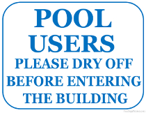 Please Dry Off Before Entering the Building Sign