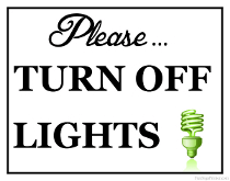 Turn Off Lights Sign