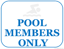 Pool Members Only Sign
