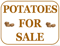 Potatoes For Sale Sign