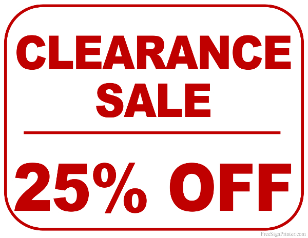 Printable 25 Percent Off Clearance Sale Sign
