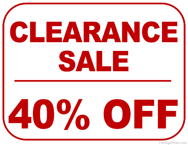 Printable 40 Percent Off Clearance Sale Sign