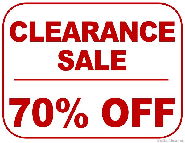 printable 70 percent off clearance sale sign. Black Bedroom Furniture Sets. Home Design Ideas