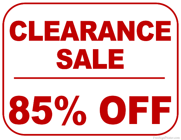 Printable 85 Percent Off Clearance Sale Sign
