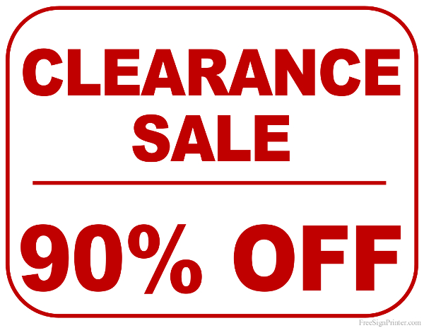 Printable 90 Percent Off Clearance Sale Sign