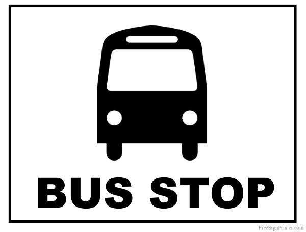 Printable Bus Stop Sign