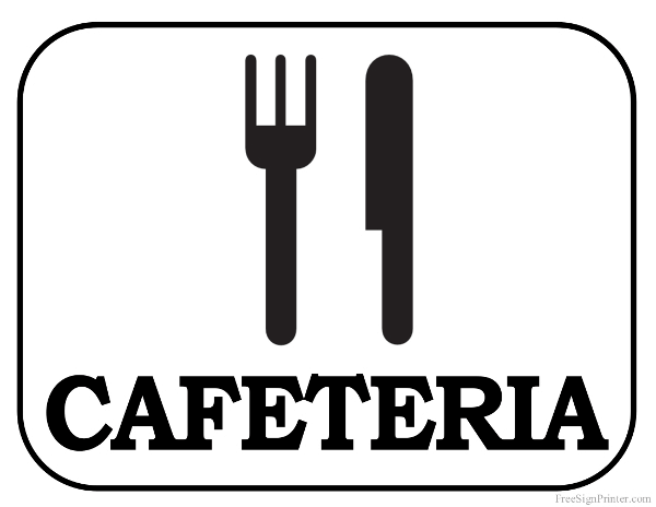 Printable Cafeteria Sign