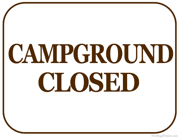 Printable Campground Closed Sign