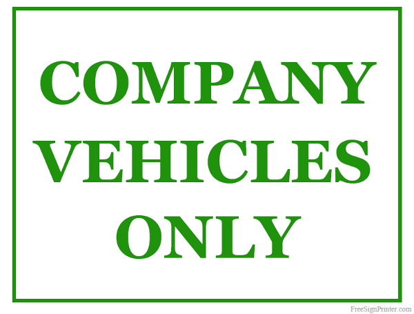 Printable Company Vehicle Only Sign