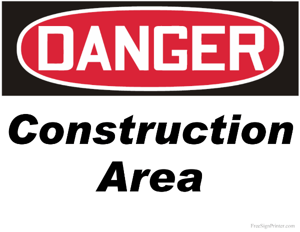 printable danger construction area sign