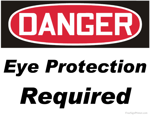 Printable Danger Eye Protection Required Sign