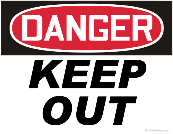 Printable Danger Keep Out Sign