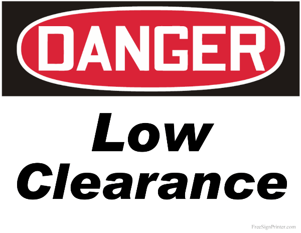 Printable Danger Low Clearance Sign