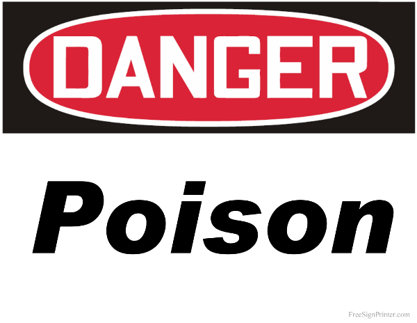 Printable Danger Poison Sign