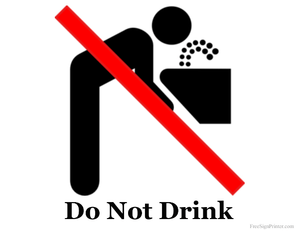 Printable Do Not Drink Sign