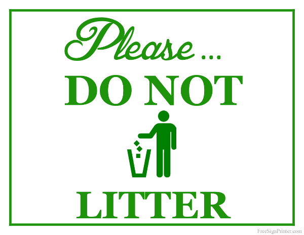 Printable Do Not Litter Sign