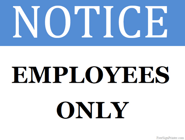 Crush image intended for printable employees only sign