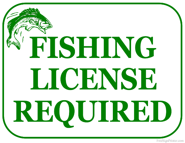 Printable Fishing License Required Sign