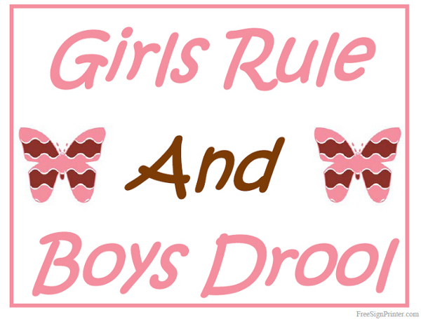 Printable Girls Rule And Boys Drool Sign