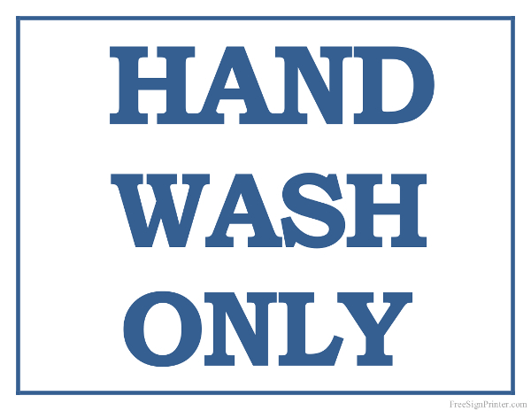 Printable Hand Wash Only Sign