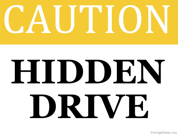 Printable Hidden Drive Sign