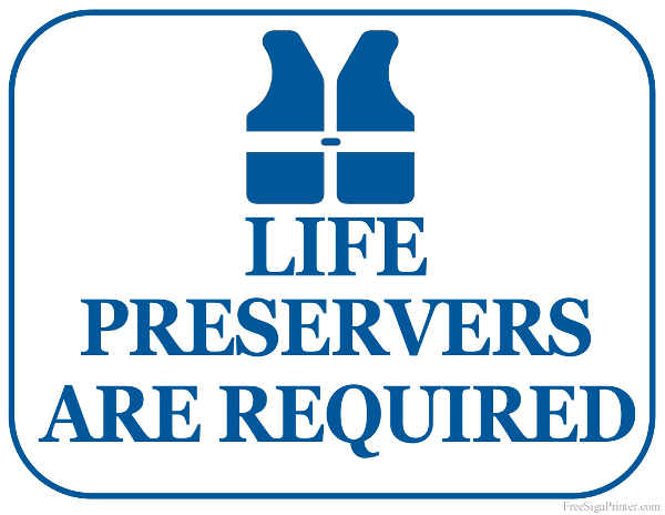 Printable Life Preservers are Required Sign