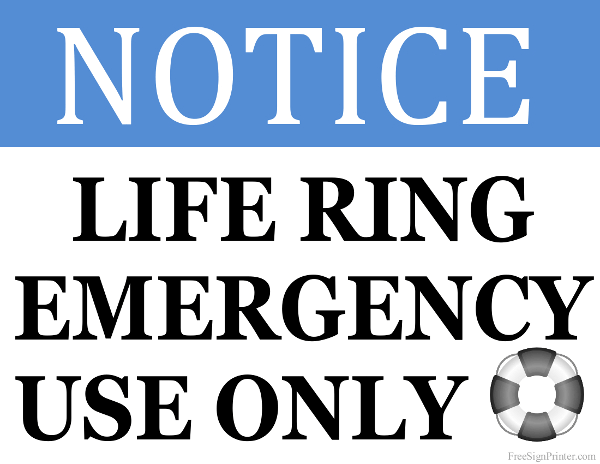 Printable Life Ring for Emergency Use Only Sign