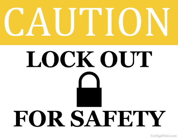 Printable Lock Out For Safety Sign